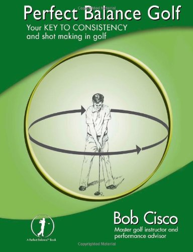 Perfect Balance Golf Book