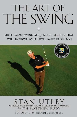 Art of the Swing Short Game