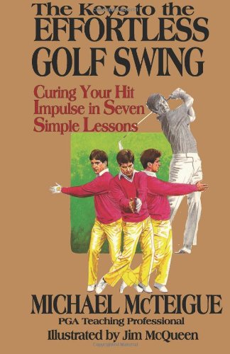 Keys to the Effortless Golf Swing