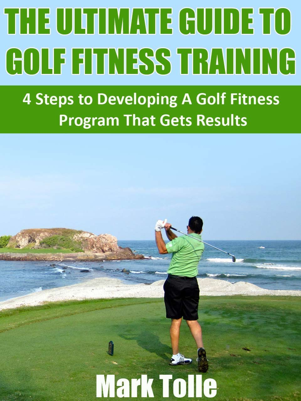 Ultimate Guide To Golf Fitness