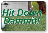 Hit Down Dammit Golf Instruction DVDs