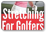 Stretching For Golfers