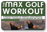 Max Golf Workout