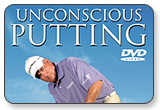 Unconscious Putting with Dave Stockton Golf Tutorial DVD