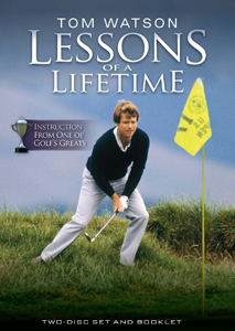 Tom Watson - Lessons of a Lifetime II DVD Set